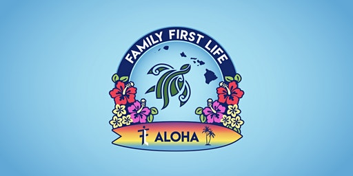 Family First Life Aloha