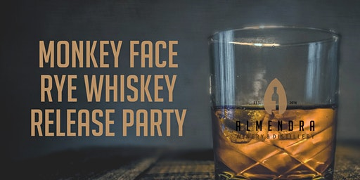 Monkey Face Rye Whiskey Release Party at Almendra!