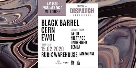 Dispatch Recordings Melbourne feat. Black Barrel, Cern & Ewol tickets