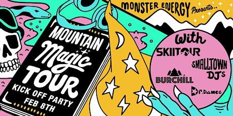 Monster Energy Pres: Mountain Magic Tour: Skiitour, Smalltown DJs & More tickets