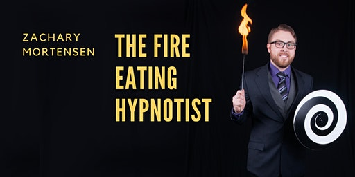 The Fire Eating Hypnotist in Waukegan, IL @ The Three Brothers Theater