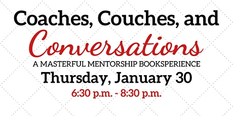 Coaches, Couches, and Conversations tickets