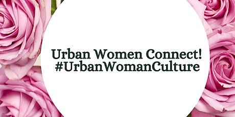 Urban Women Connect Pop Up Event tickets