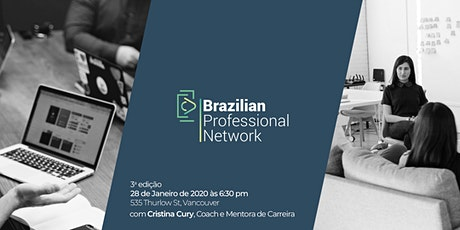 Brazilian Professional Networking | Canada - Terceira Edição tickets