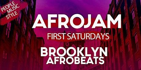 AFROJAM: BROOKLYN AFROBEATS (FIRST SATURDAYS) tickets