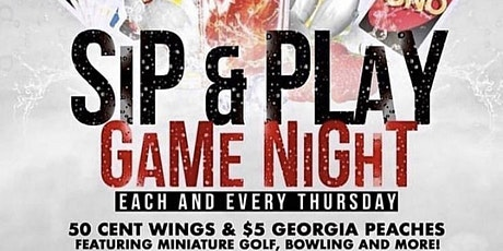 Sip and Play Thursday's tickets