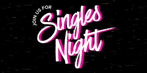 Singles Night at Nostra Vita