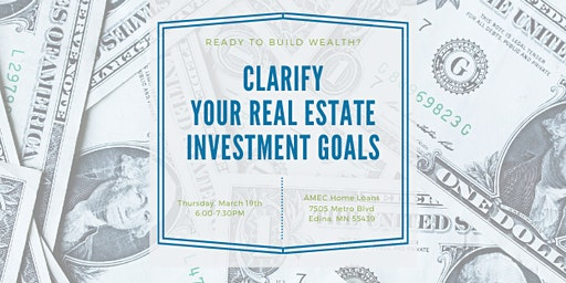 Clarify Your Real Estate Investment Goals