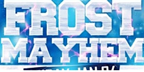 Frost Mayhem Party @ Fiction Club (18+)/Fri Jan 24 | Ladies FREE Before 11 tickets