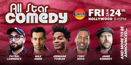 Jamie Kennedy, Tony Rock, and more - Special Event: All-Star Comedy tickets