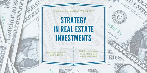 Strategy in Real Estate Investments