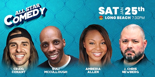 Amberia Allen, Suli McCullough, J Chris Newberg, and more - All-Star Comedy
