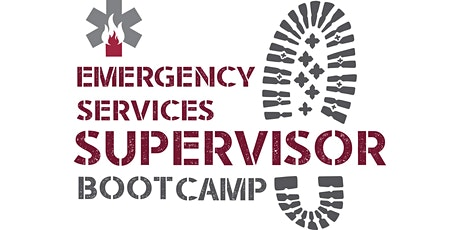 Emergency Services Supervisor Bootcamp tickets