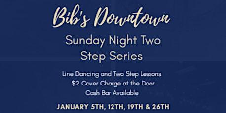 Bib's Downtown Sunday Night Two Step Series tickets