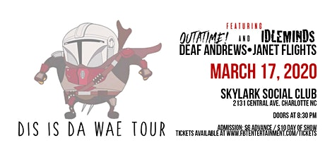 Outatime!•Idle Minds•Deaf Andrews•Janet Flights tickets