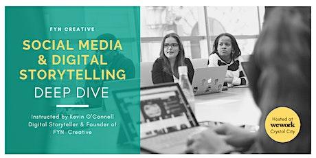 Social Media & Digital Storytelling Deep Dive - Washington, DC tickets