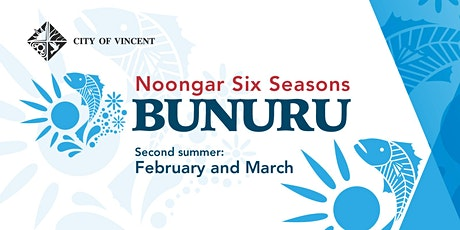 Bunuru - Noongar Six Seasons with Marissa Verma tickets
