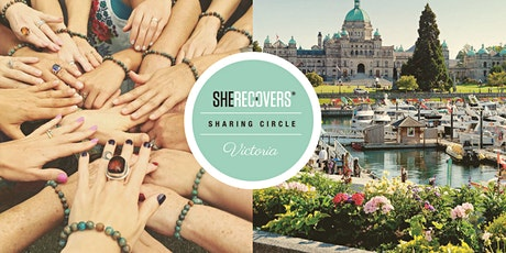 January 2020 - SHE RECOVERS Sharing Circle, Victoria BC tickets