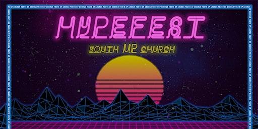 HYPEFEST Youth Up Church 2020