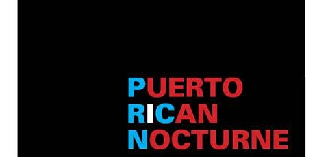 Puerto Rican Nocturne tickets