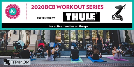 FREE BCB Workout with Fit4Mom Los Angeles Presented by Thule! (Los Angeles, CA) tickets