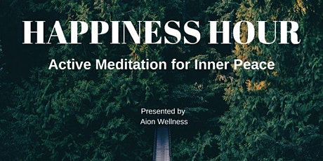 Happiness Hour: Active Meditation tickets