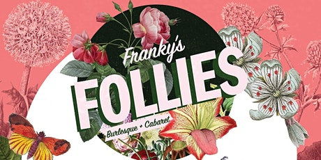 Franky's Follies tickets