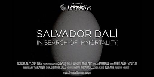 Salvador Dali: In Search Of Immortality  - Adelaide Premiere - Mon 17th Feb