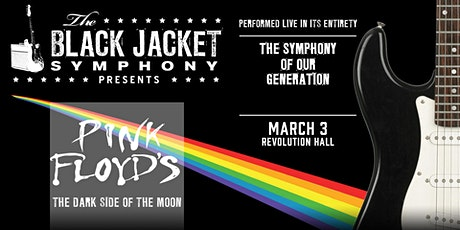 """The Black Jacket Symphony Presents: Pink Floyd's """"The Dark Side of the Moon tickets"""