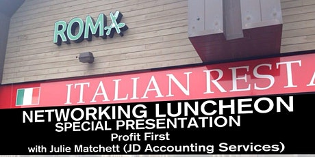 Networking Luncheon - Profit First with Julie Matchett (JD Accounting Services) tickets