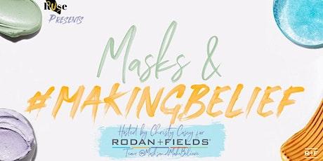 Masks & #MakingBelief tickets
