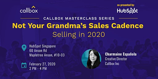 Callbox Masterclass: Not Your Grandma's Sales Cadence - Selling in 2020