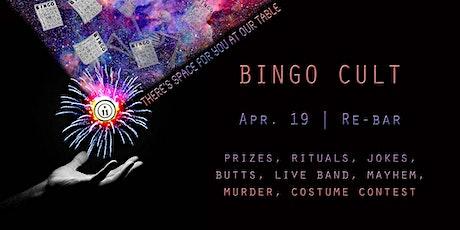 BINGO CULT tickets