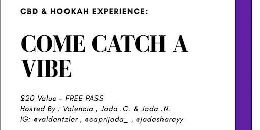 CBD & Hookah Experience