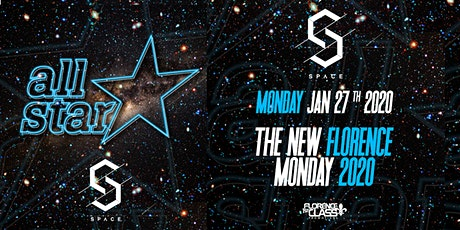 ALL ✯ STAR MONDAYS @ SPACE FLORENCE - SPRING WELCOME WEEK 2020 biglietti