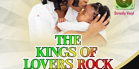 The Kings of Lovers Rock tickets