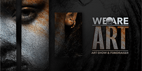 #WEAREART Fundraiser tickets