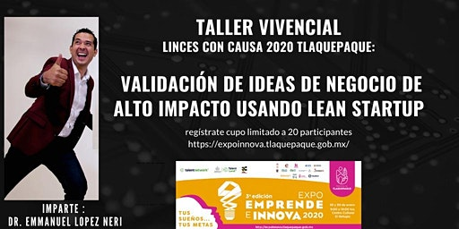 Validación de Ideas de Negocio de alto impacto utilizando Lean Startup