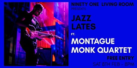 Jazz Lates: Montague Monk Quartet tickets
