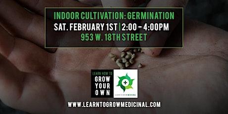 Indoor Cultivation - Germination tickets