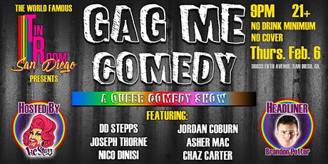 Gag Me Comedy At The World Famous Tin Room tickets