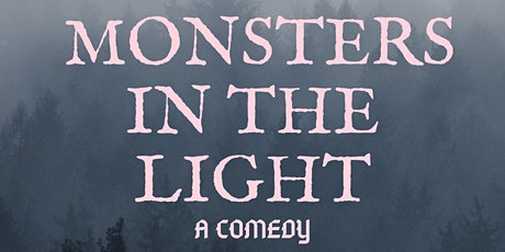 Monsters In The Light tickets