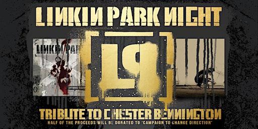 Linkin Park Night - Tribute To Chester Bennington