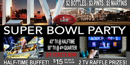 Super Bowl Party & All-You-Can-Eat Buffet!  Huge Door Prizes, Beer Specials