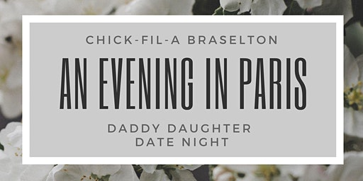 Daddy Daughter Date Night: An Evening in Paris