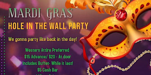 Hole In the Wall Mardi Gras Party