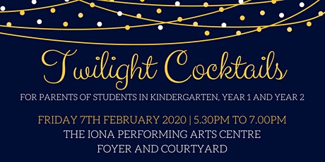 Years K-2 Twilight Cocktail Evening for Parents tickets