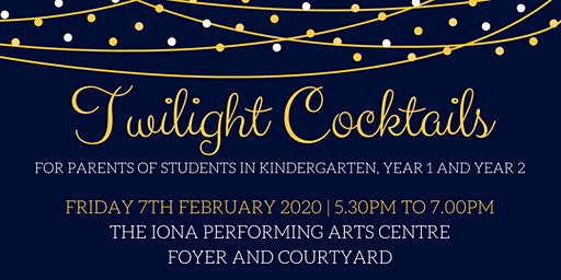 Years K-2 Twilight Cocktail Evening for Parents