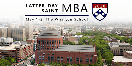 Latter-day Saint MBA Conference 2020 at The Wharton School tickets