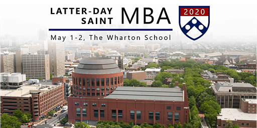 Latter-day Saint MBA Conference 2020 at The Wharton School